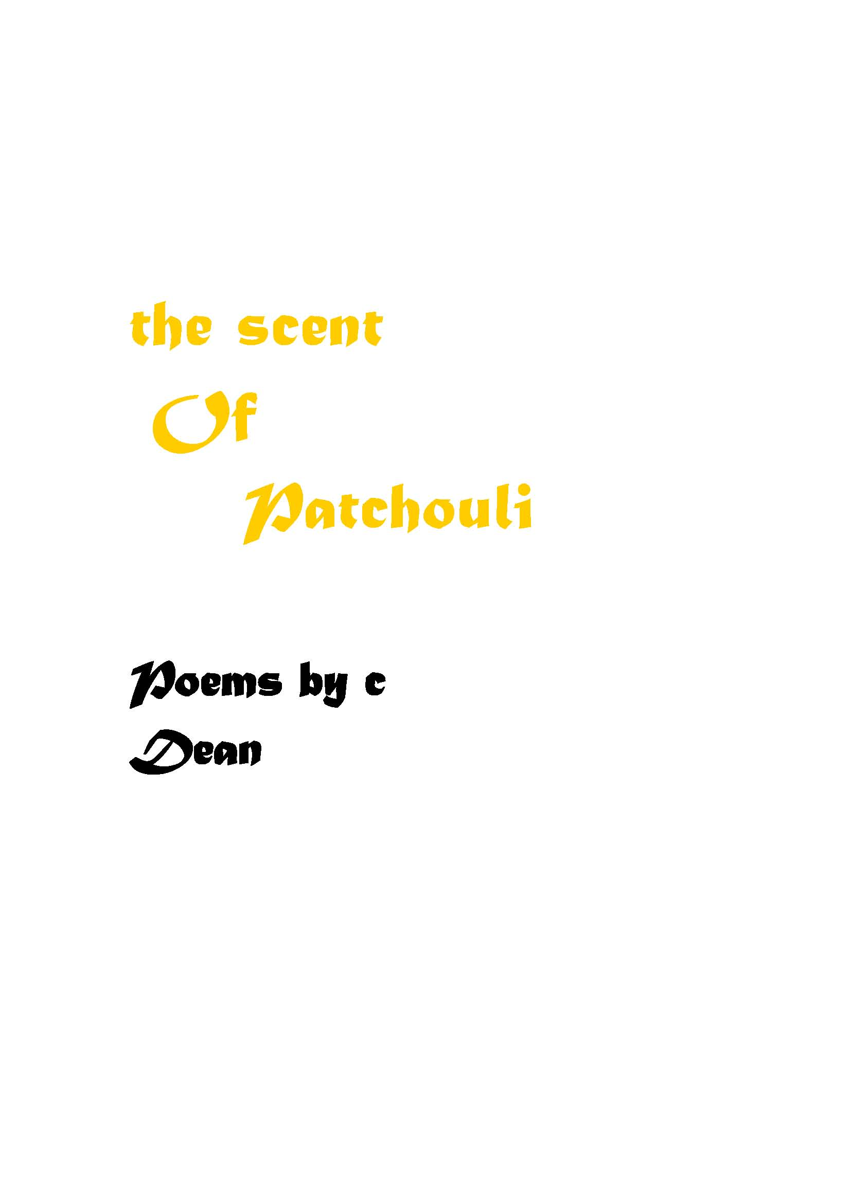 the scent Of Patchouli : Gamahucher Press